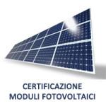 Certificazione Moduli Fotovoltaici