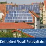 Detrazioni Fiscali Fotovoltaico 2014