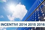 Incentivi Fotovoltaico 2014, 2015, 2016