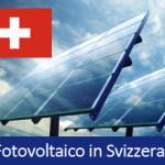 Incentivi Fotovoltaico in Svizzera