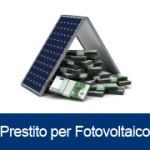 Finanziamenti e Prestiti per Fotovoltaico