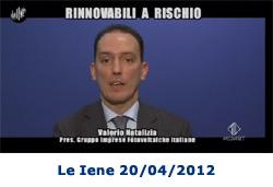 Riforma Incentivi Rinnovabili 2012 Le Iene 20/04/2012